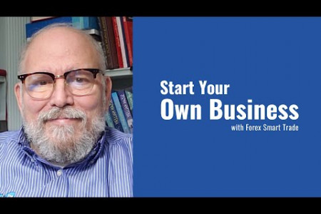 Start Your Own Business with Forex Smart Trade Infographic