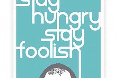 Stay Hungry Stay Foolish Steven Infographic
