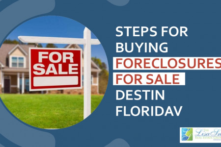 Steps for Buying Foreclosures for Sale Destin Florida Infographic