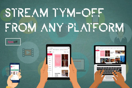Stream Tym Off From Any Platform Infographic