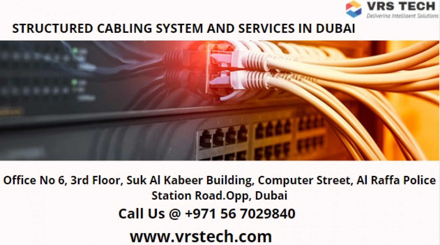 STRUCTURED CABLING SYSTEM AND SERVICES IN DUBAI Infographic