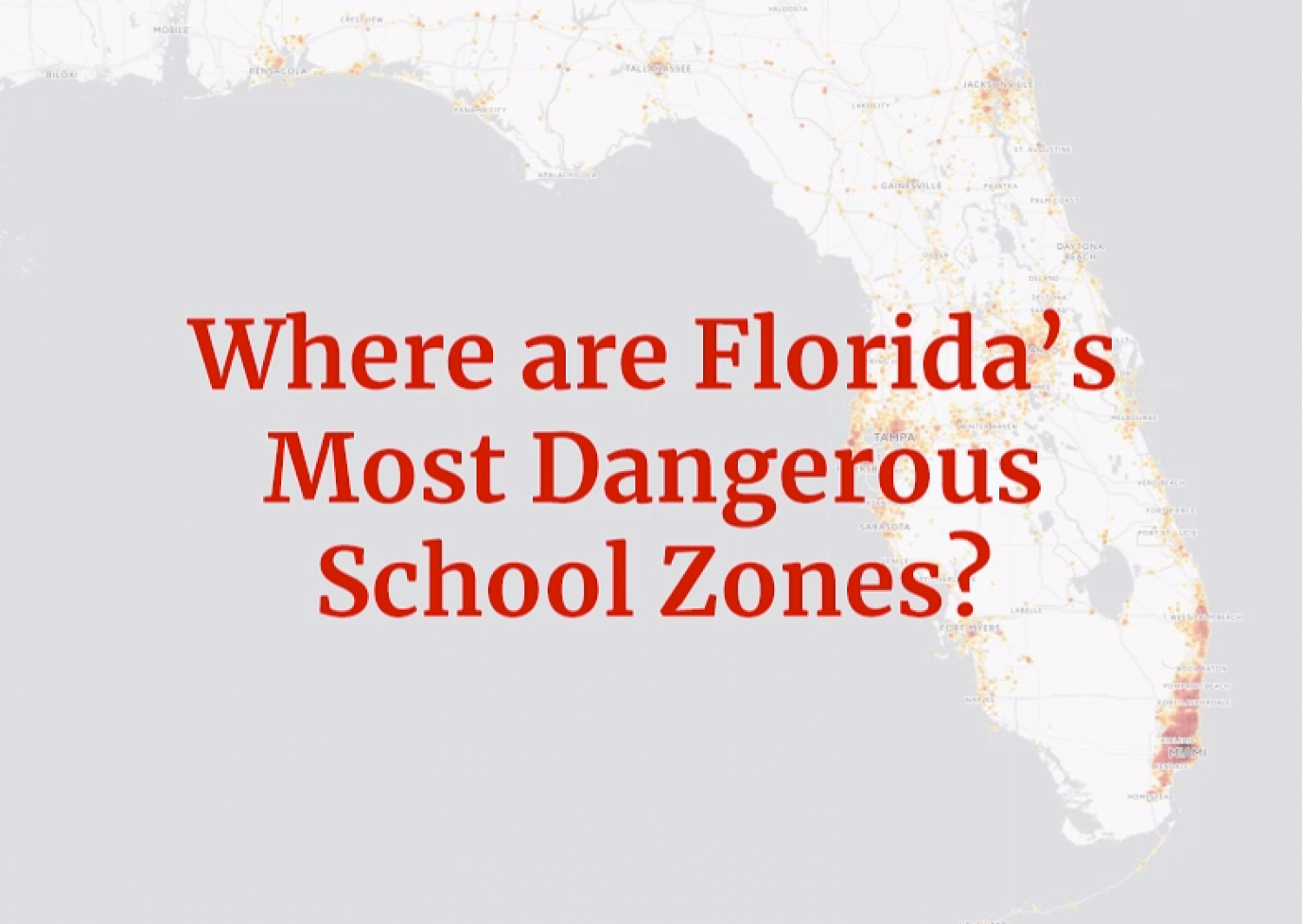 STUDY: Most Dangerous School Zones in Florida Infographic