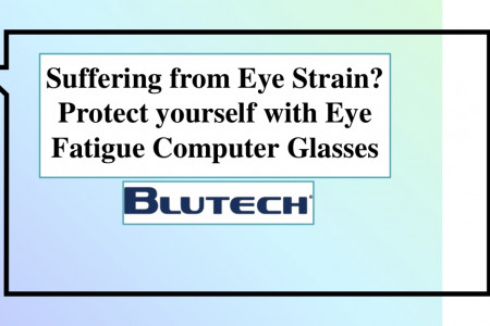 Suffering from Eye Strain? Protect yourself with Eye Fatigue Computer Glasses Infographic