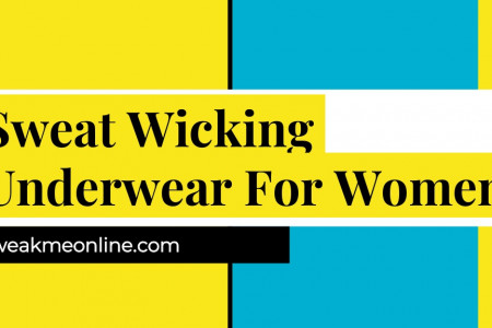 Sweat-Wicking Underwear For Women For Sale Infographic