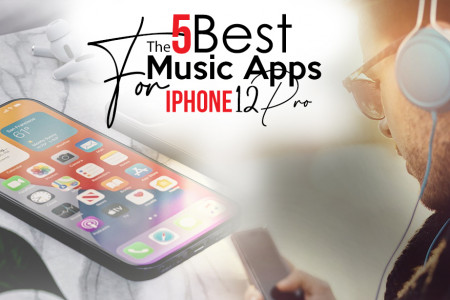 The 5 Best Music Apps for iPhone 12 Pro Infographic