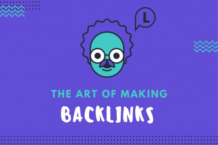 The Art of Earn Quality Backlinks Infographic