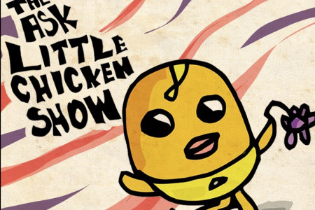 The Ask Little Chicken Show Infographic
