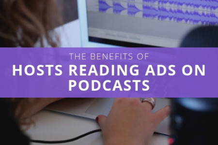 The Benefits of Hosts Reading Ads on Podcasts - Lisa Laporte Infographic