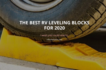 The Best RV Leveling Blocks for 2020 Infographic