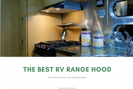 The Best RV Range Hood Infographic