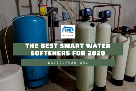 The Best Smart Water Softeners for 2020 Infographic
