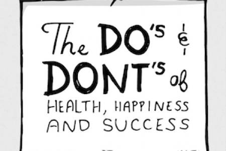 The Do's & Dont's of Health, Happiness and Success Infographic