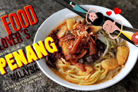 The Food-Lover's Travel Guide to Penang, Malaysia Infographic