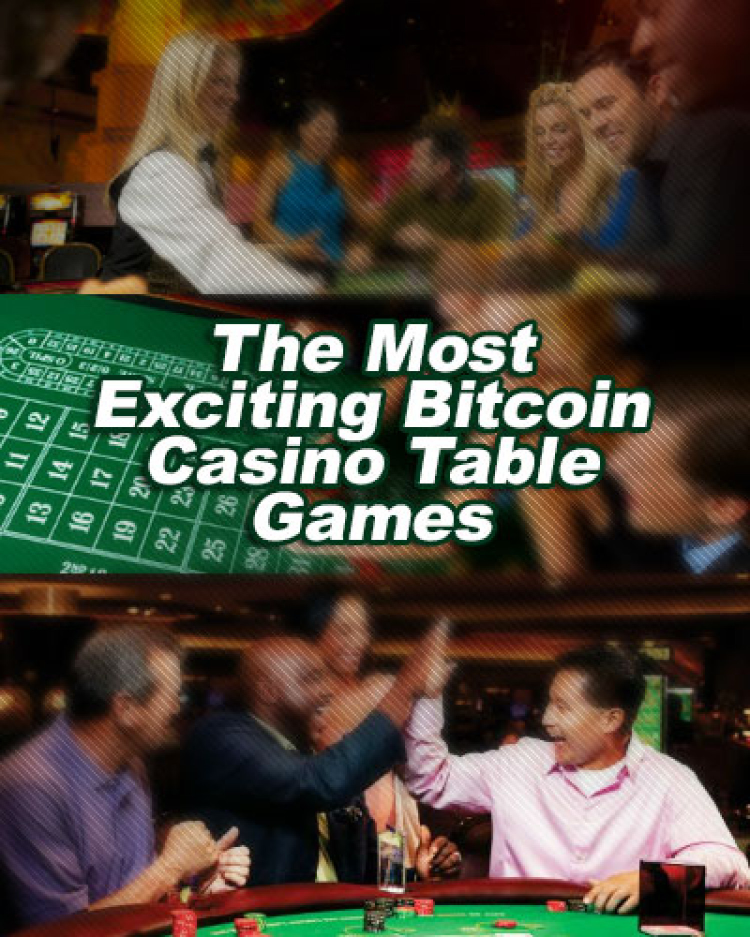 The Most Exciting Bitcoin Casino Table Games Infographic