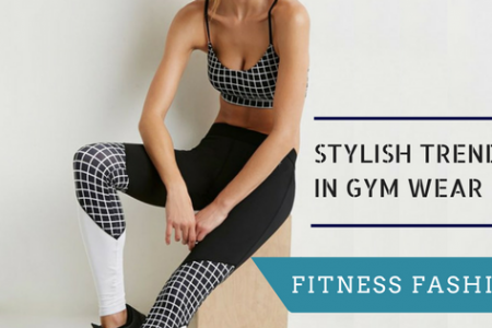 The Super Stylish Trends In Gym Wear For Women That You Must Own Infographic