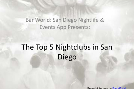 The Top 5 Nightclubs in San Diego Infographic