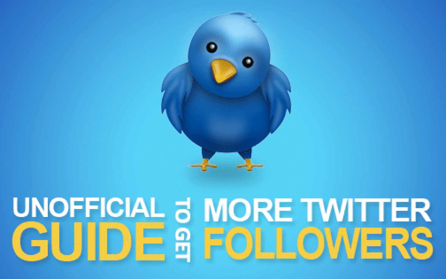 The Unofficial Guide To Get More Twitter Followers Infographic