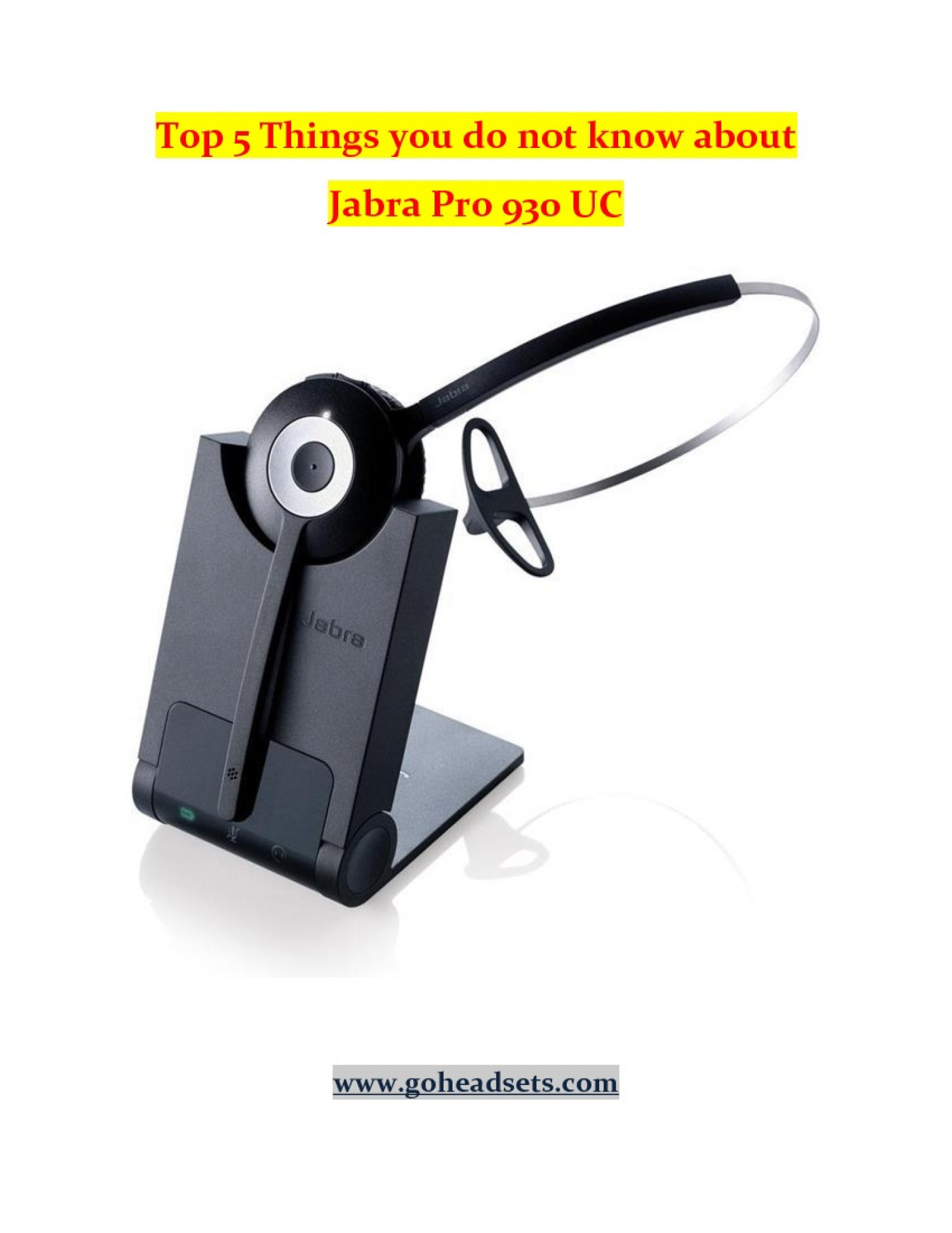 Things You Don't Know About Jabra Pro 930 USB MONO Headset Infographic