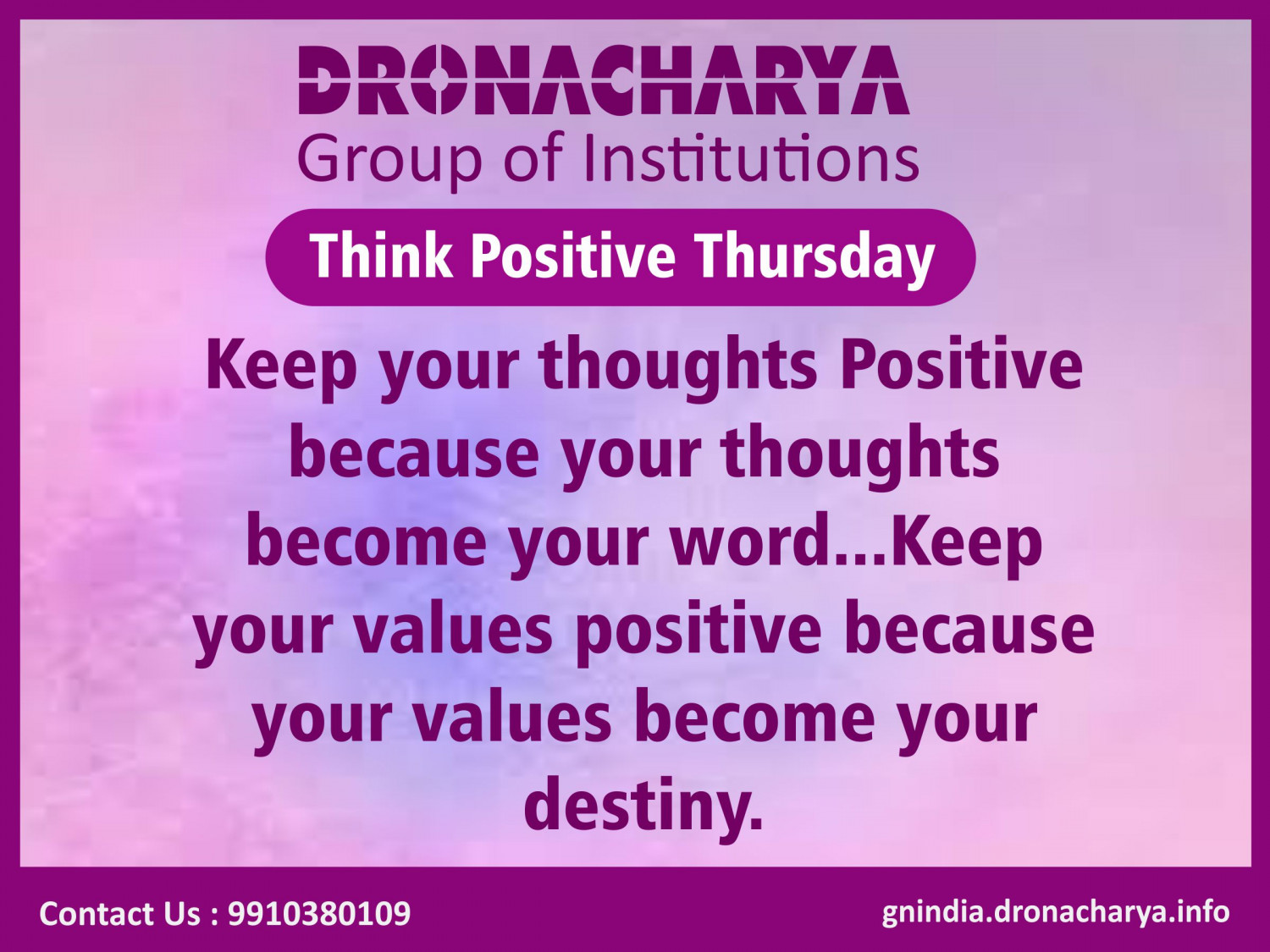 Think positive_Dronacharya Group Of Institution Infographic