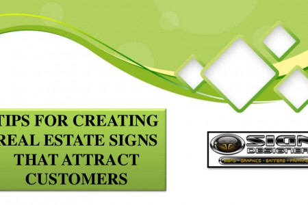 Tips for creating real estate signs that attract customers Infographic