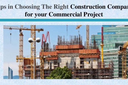 Tips in Choosing The Right Construction Company for your Commercial Project Infographic