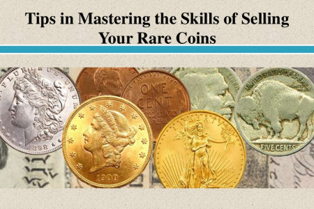 Tips in Mastering the Skills of Selling Your Rare Coins Infographic