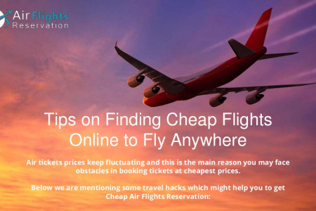 Tips on Finding Cheap Flights Online to Fly Anywhere Infographic