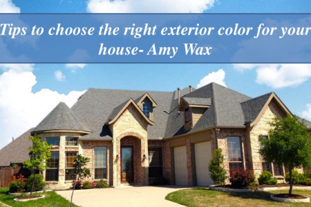 Tips to choose the right exterior color for your house- Amy Wax Infographic