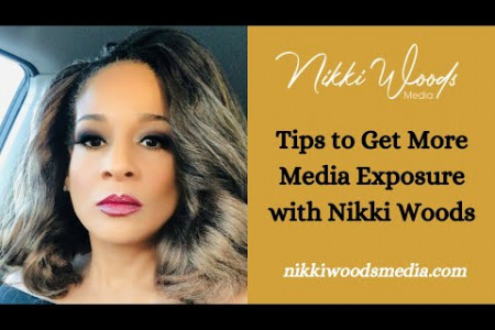 Tips to Get More Media Exposure with Nikki Woods Infographic