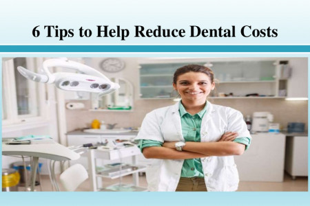Tips to Help Reduce Dental Costs Infographic