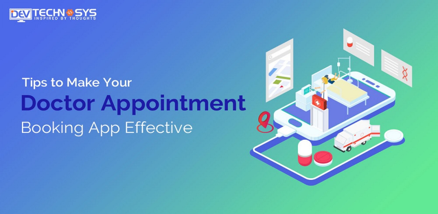 Tips to Make Your Doctor Appointment Booking App Effective Infographic