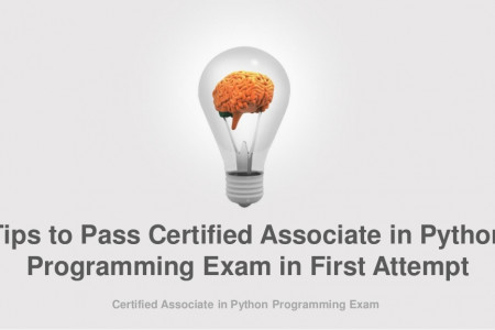 Tips to Pass Certified Associate in Python Programming Exam in First Attempt  Infographic