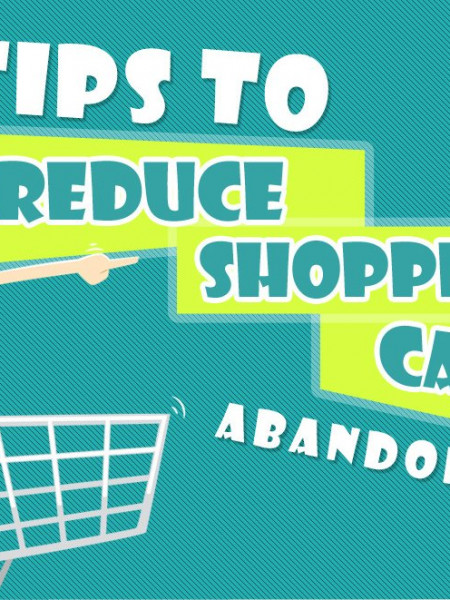 Tips to Reduce Shopping Cart Abandonment Infographic