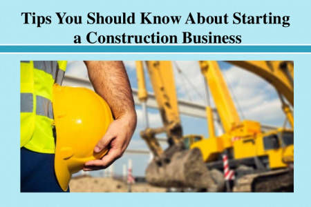 Tips You Should Know About Starting a Construction Business Infographic