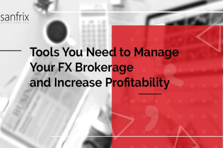 Tools you need to manage your fx brokerage and increase profitability Infographic