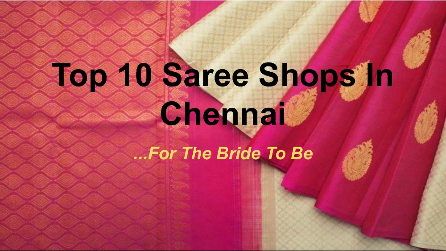 Top 10 Saree Shops In Chennai Infographic