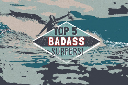Top 5 BadAss Surfers Infographic