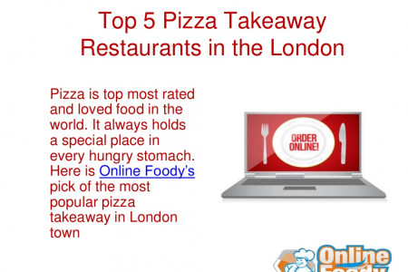 Top 5 pizza takeaway restaurants in the London Infographic