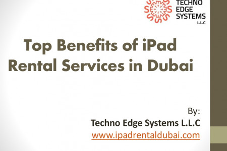 Top Benefits of iPad Rental Services in Dubai Infographic