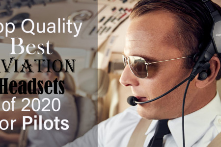 Top Quality Best Aviation Headsets of 2020 for Pilots Infographic