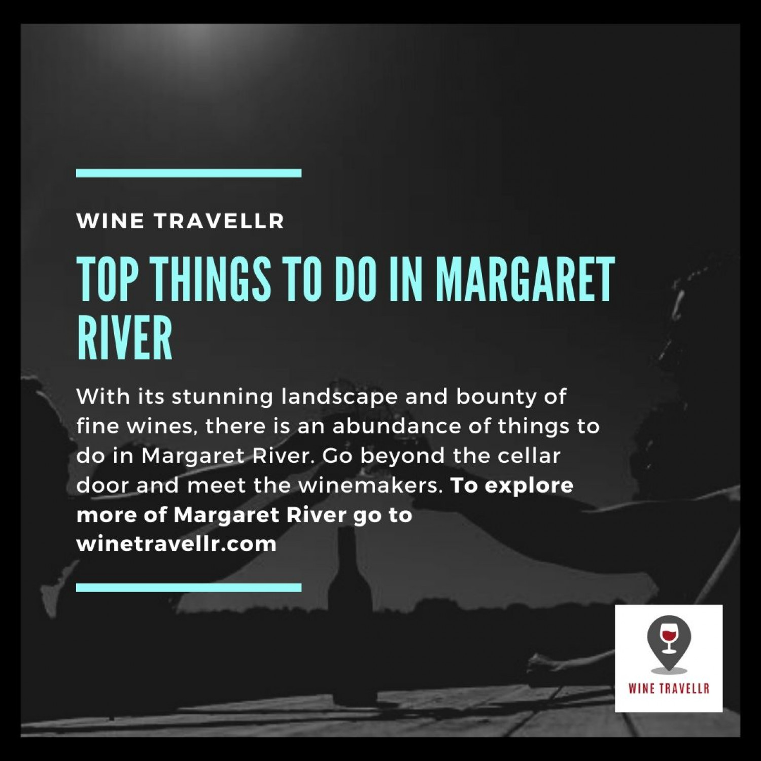 Top Things To Do In Margaret River Infographic