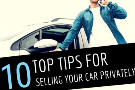 Top Tips for Selling Your Car Privately Infographic