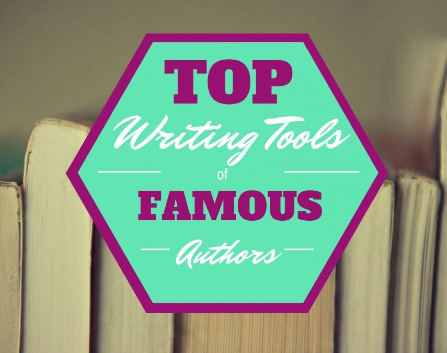 Top Writing Tools of Famous Authors Infographic