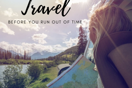 Travel before you run out of time. Infographic