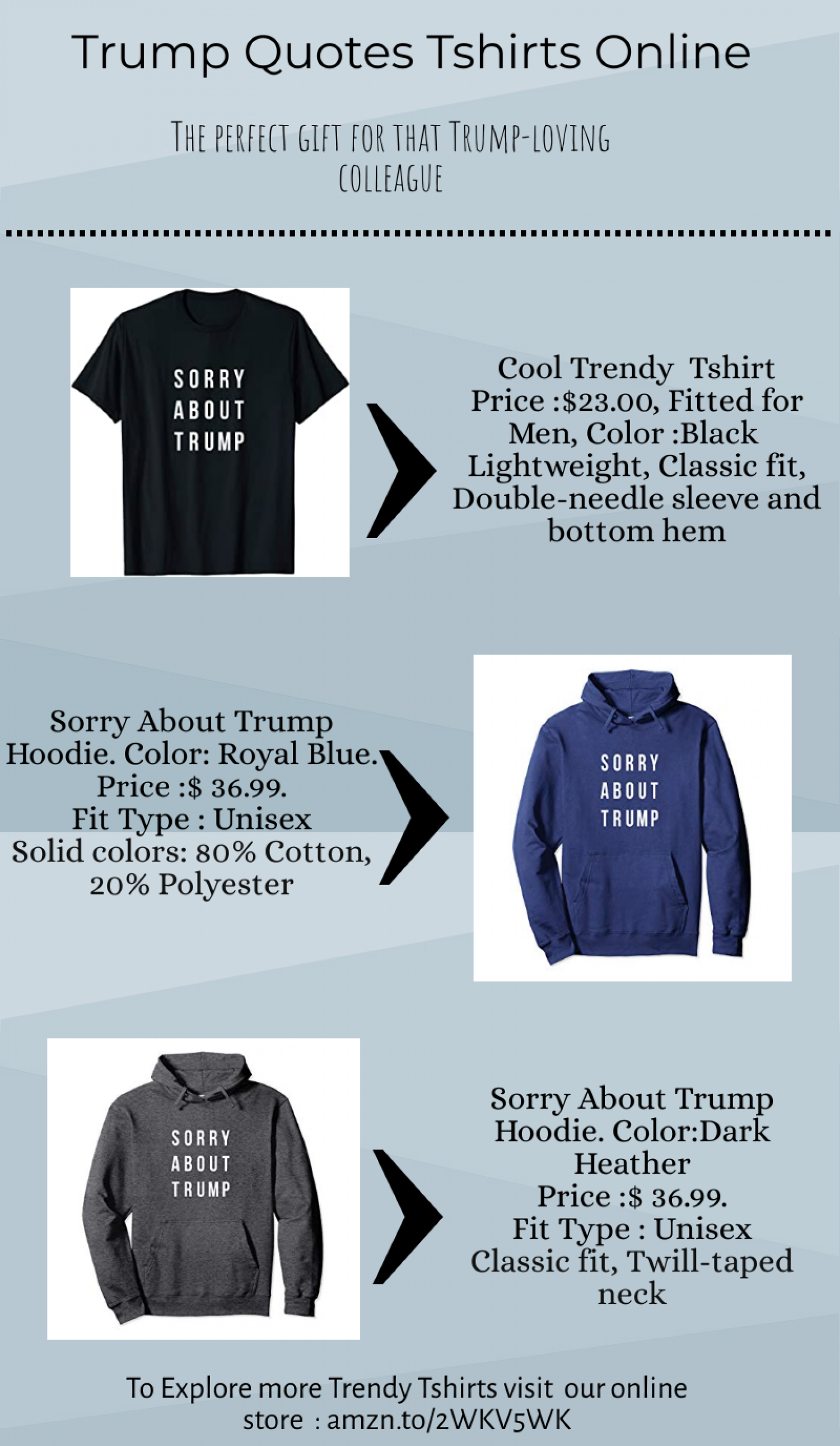 Trump Quotes Tshirts Infographic