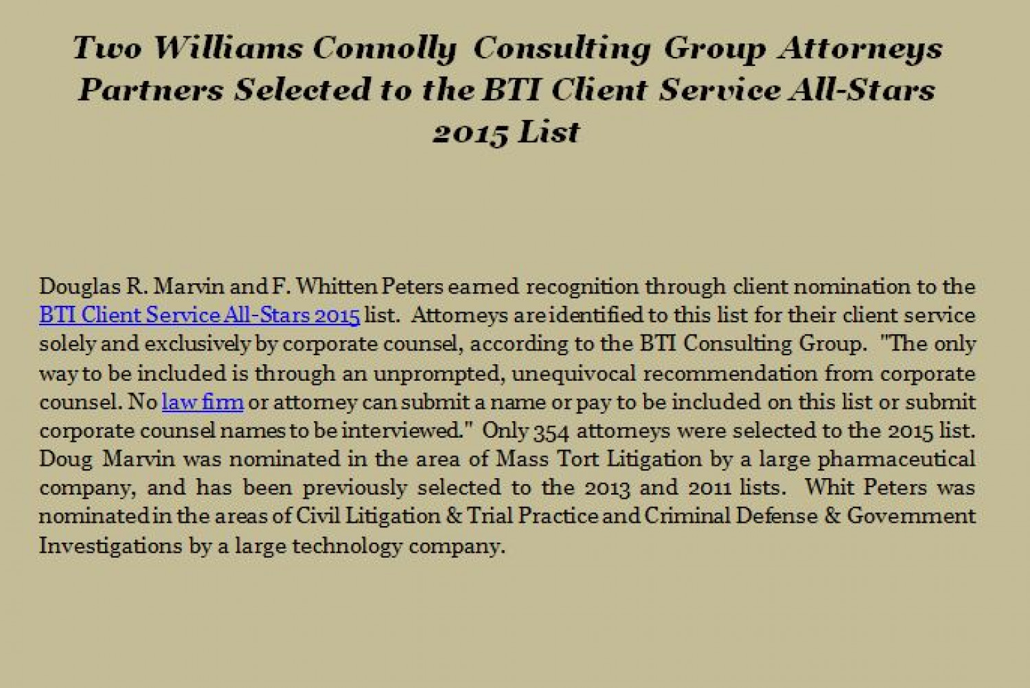 Two Williams Connolly Consulting Group Attorneys Partners Selected to the BTI Client Service All-Stars 2015 List Infographic