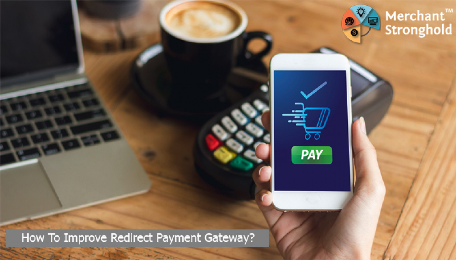 Understand Redirect Payment Gateway To Improve Payment Process Infographic