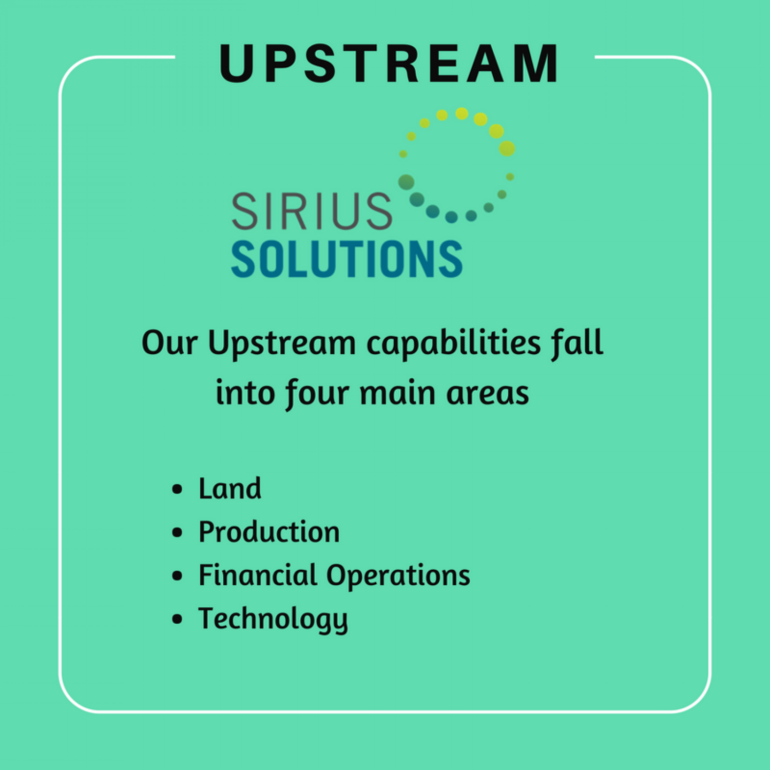 Upstream Capabilities - Sirius Solution Infographic