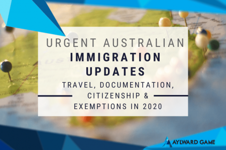Urgent Australian Immigration Updates on Travel, Documentation, Citizenship & Exemptions in 2020 Infographic