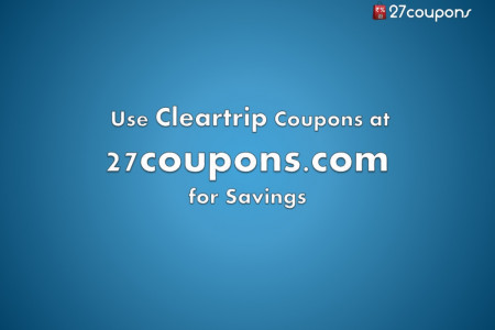 Use cleartrip coupons at 27coupons.com for savings Infographic